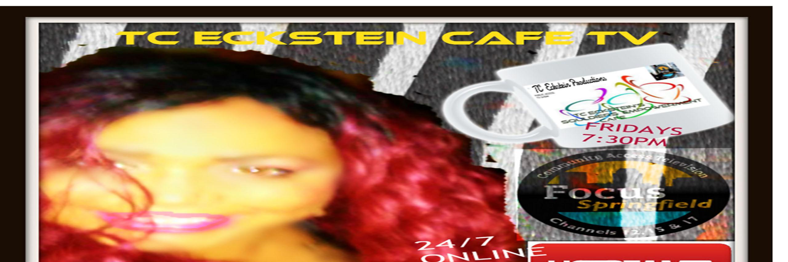 """LIVE"" TC Eckstein Cafe TV"