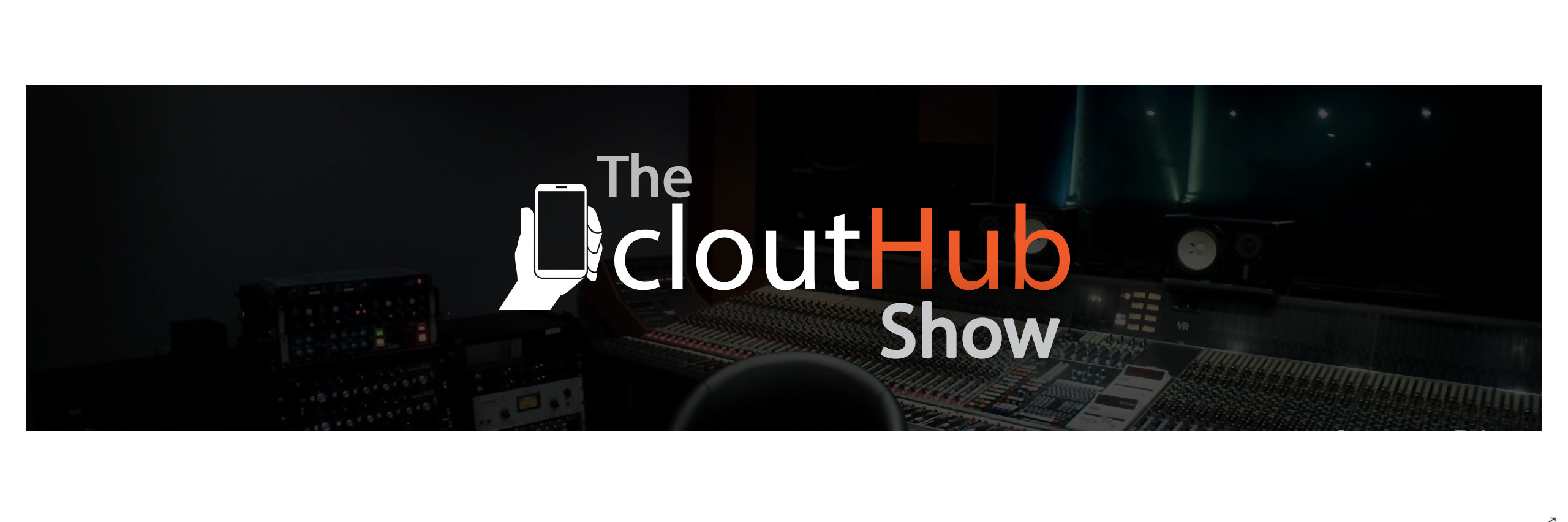 135 - The CloutHub Show