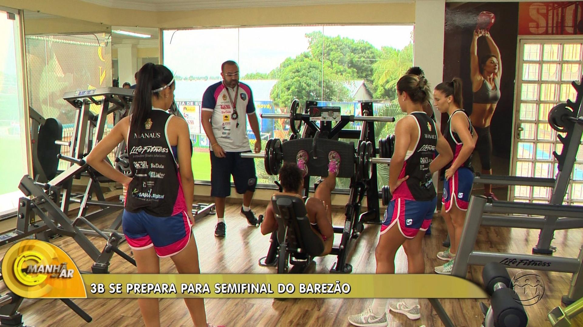 3B SE PREPARA PARA SEMIFINAL DO BAREZÃO FEMININO - Manhã no Ar 17/10/17