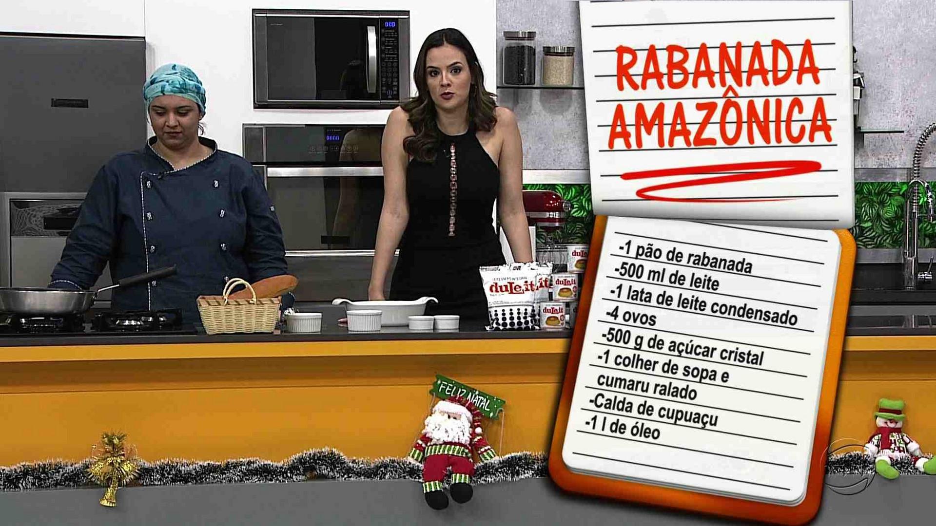 CULINÁRIA: APRENDA A FAZER RABANADA AMAZÔNICA - Magazine 15/12/17