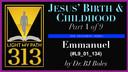 134: Emmanuel - Dr. BJ Boles