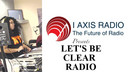 LETS BE CLEAR RADIO 2-23-19