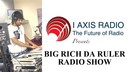 BIG RICH DA RULER SHOW 2-23-19