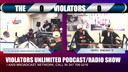 VIOLATORS UNLIMITED PODCAST/RADIO SHOW 5-4-19