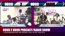 HOOD 2 HOOD WAVE RADIO 5-8-19