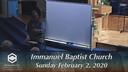 IBC 02-02-20 Sunday Evening Service Immanuel Baptist Church Lebanon, TN