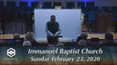 IBC 02-23-20 Sunday Evening Service Immanuel Baptist Church Lebanon, TN