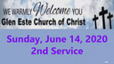 Glen Este Church of Christ Worship Service 6-14-2020