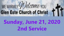 Glen Este Church of Christ Worship Service 6-21-2020