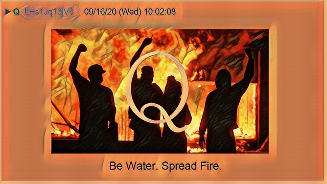 Be Water, Spread Fire