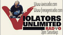 Violators Unlimited Podcast/Radio 1