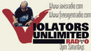 Violators Unlimited Podcast/Radio PT1
