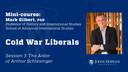 Session 3: Cold War Liberals: The Ardor of Arthur Schlesinger