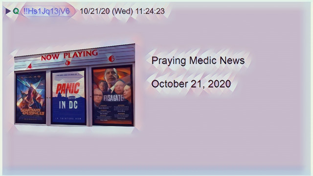 Praying Medic News 10-21-2020
