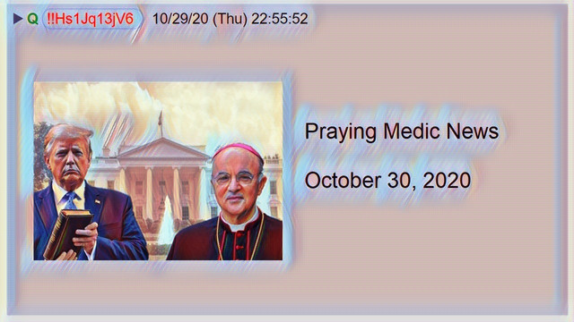 Praying Medic News 10-30-2020