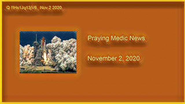 Praying Medic News 11-2-2020