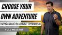 Choose Your Own Adventure: Part 2