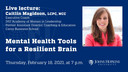Mental Health Tools for a Resilient Brain