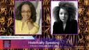 Historically Speaking: A Women's History With Ruth E. Carter
