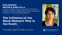 The Influence of the Black Woman's Vote in the South