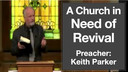 9/4/2016 - Keith Parker - A Church in Need of Revival (Lesson of the 5 Chairs)